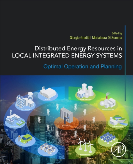 Distributed Energy Resources in Local Integrated Energy Systems
