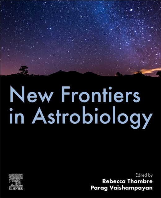 New Frontiers in Astrobiology