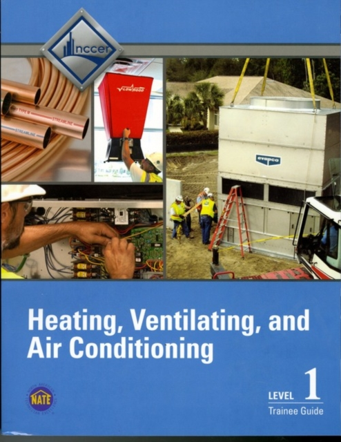 HVAC Level 1 Trainee Guide, V5
