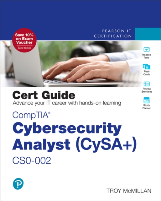 CompTIA Cybersecurity Analyst (CySA+) CS0-002 Cert Guide