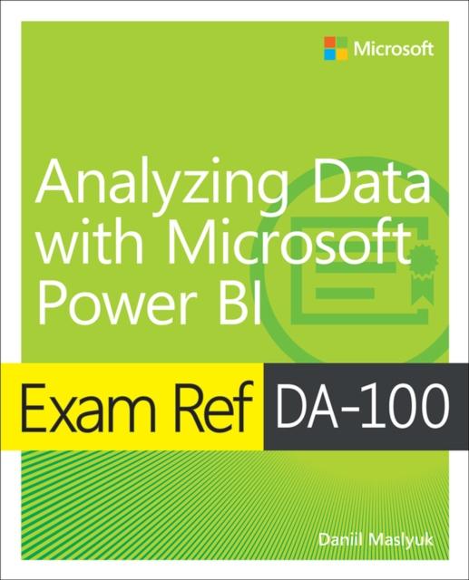 Exam Ref DA-100 Analyzing Data with Microsoft Power BI
