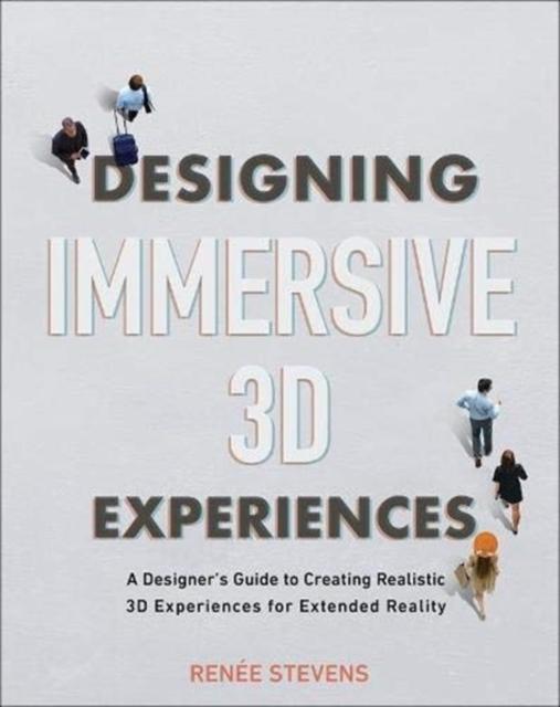 Designing Immersive 3D Experiences