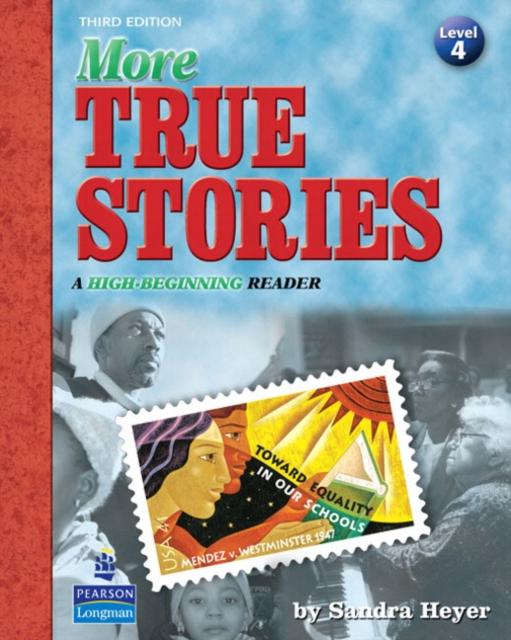More True Stories: A High-Beginning Reader