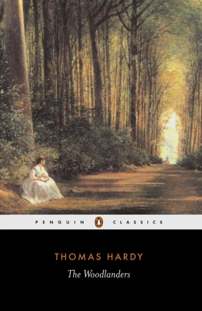 The Woodlanders (Penguin Black Classics)