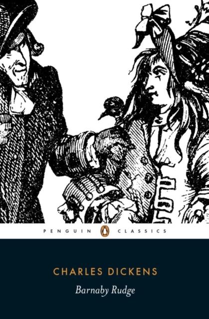 Barnaby Rudge (Penguin Black Classics)