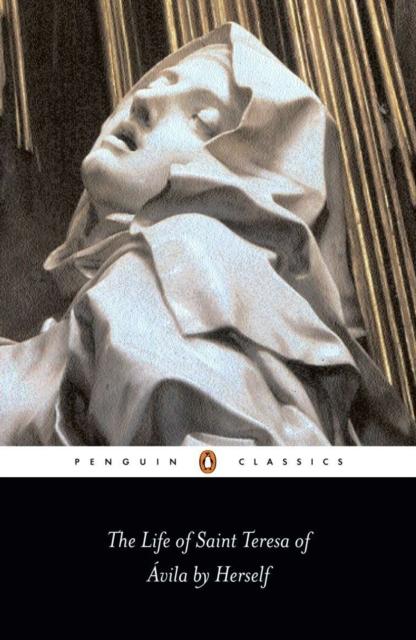 The Life of St Teresa of Avila by Herself (Penguin Black Classics)
