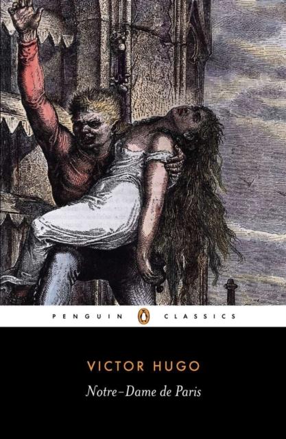 Notre-Dame de Paris (Penguin Black Classics)