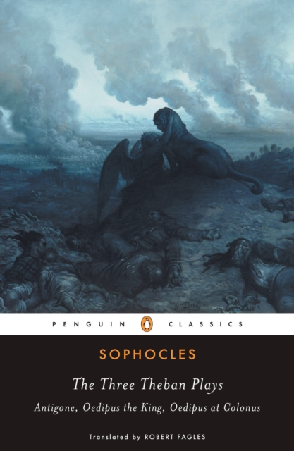 The Three Theban Plays (Penguin Black Classics)