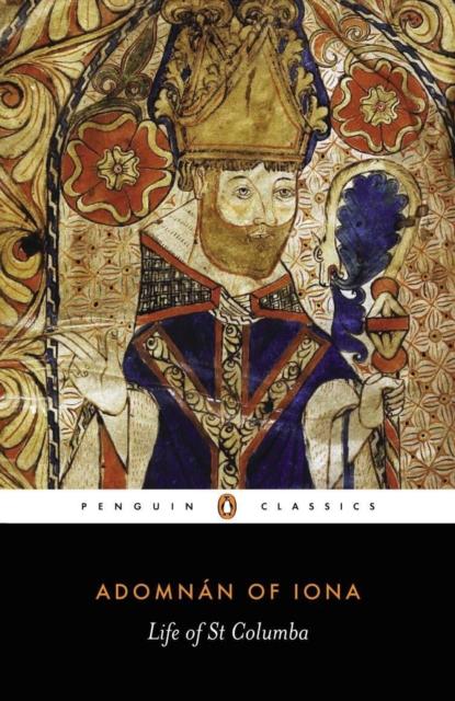 Life of St Columba (Penguin Black Classics)