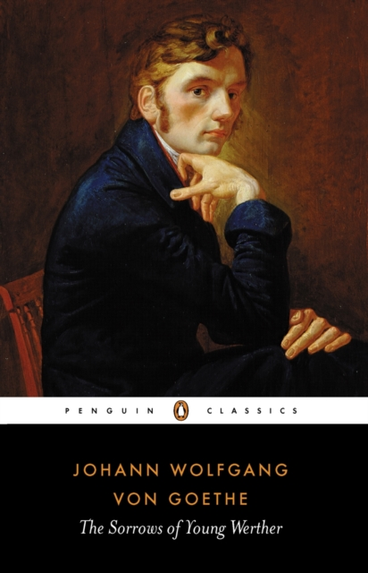 The Sorrows of Young Werther (Penguin Black Classics)