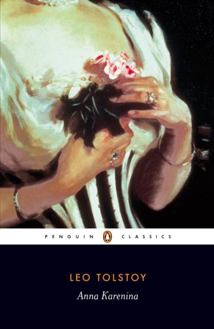 Anna Karenina (Penguin Black Classics)
