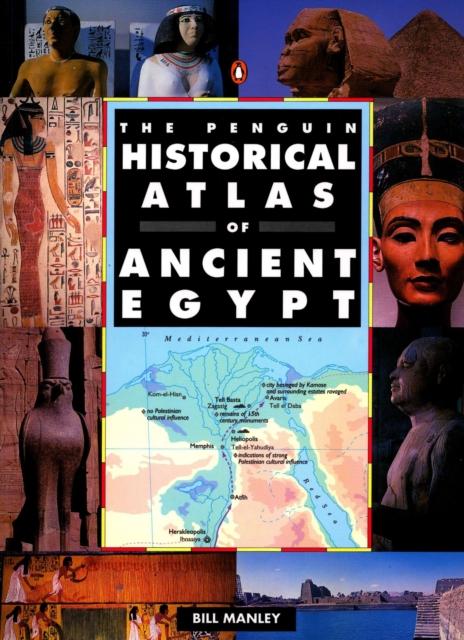 Penguin Historical Atlas of Ancient Egypt