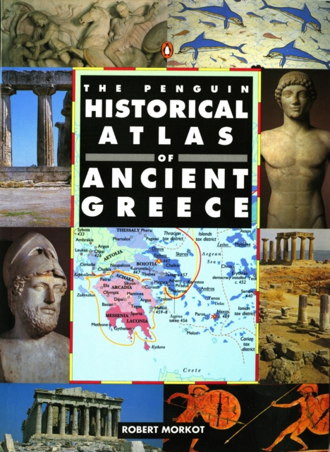 Penguin Historical Atlas of Ancient Greece