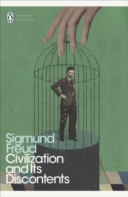 Civilization and Its Discontents (Penguin Modern Classics)