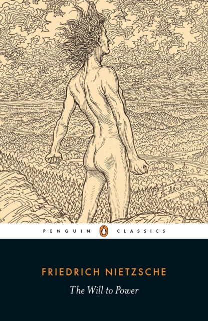 The Will to Power (Penguin Black Classics)