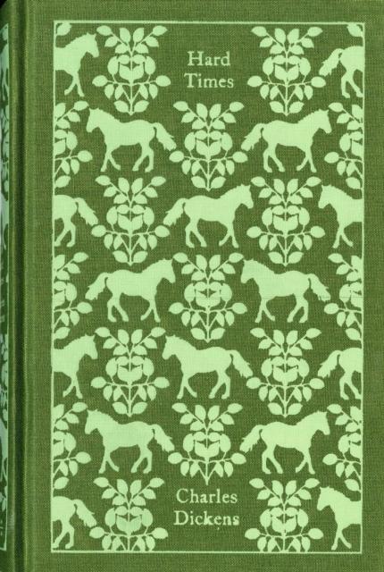 Hard Times (Penguin Clothbound Classics)