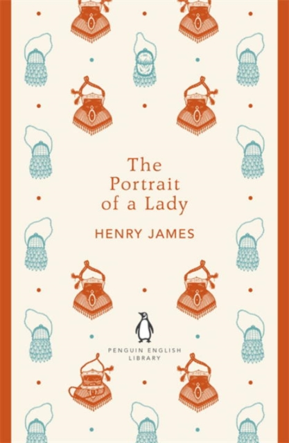 The Portrait of a Lady (The Penguin English Library)