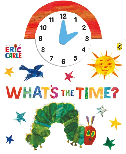 World of Eric Carle: What's the Time?