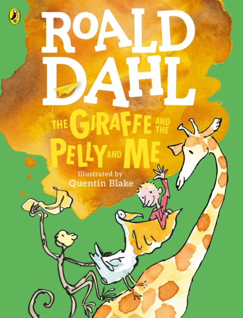 Giraffe and the Pelly and Me (Colour Edition)