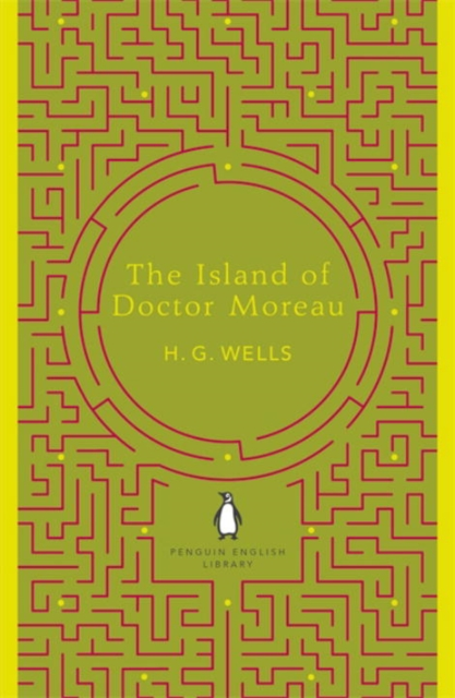 The Island of Doctor Moreau (The Penguin English Library)
