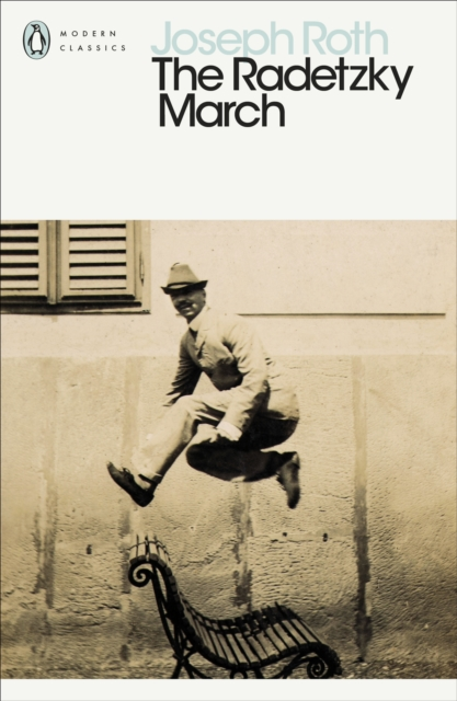 The Radetzky March (Penguin Modern Classics)