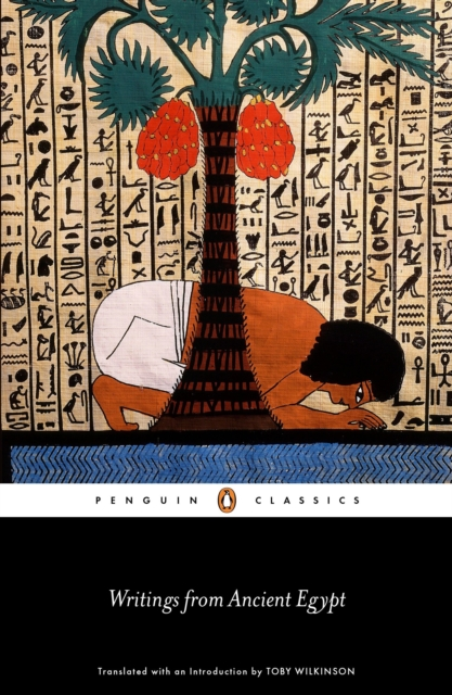 Writings from Ancient Egypt (Penguin Black Classics)