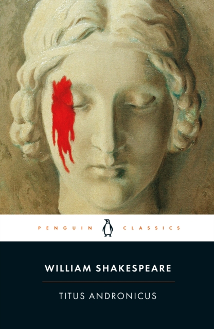 Titus Andronicus (Penguin Black Classics)