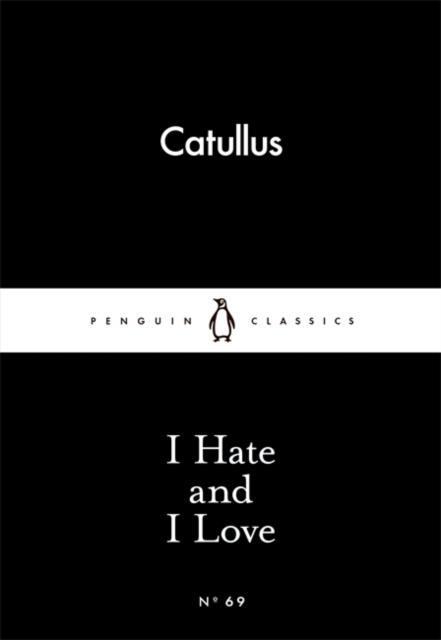 I Hate and I Love