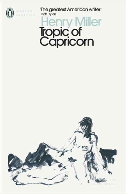 Tropic of Capricorn (Penguin Modern Classics)