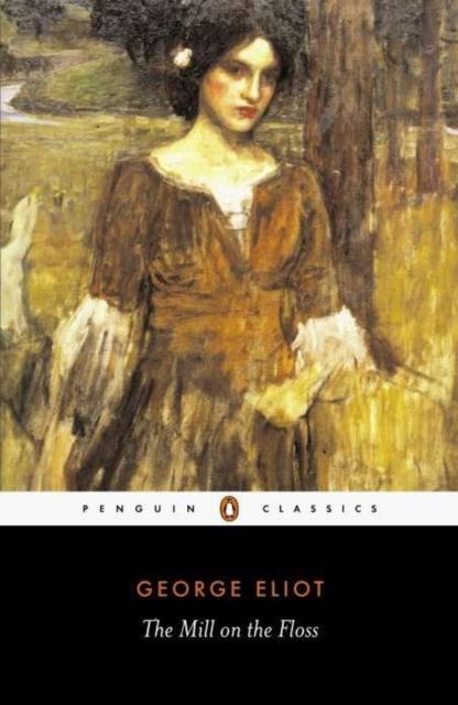 The Mill on the Floss (Penguin Black Classics)