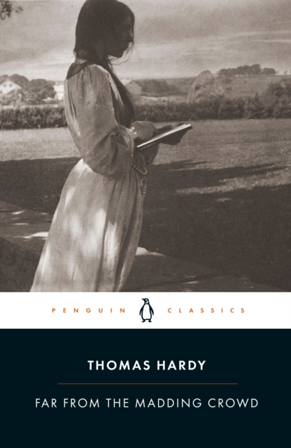 Far from the Madding Crowd (Penguin Black Classics)