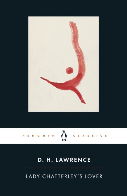 Lady Chatterley's Lover (Penguin Black Classics)