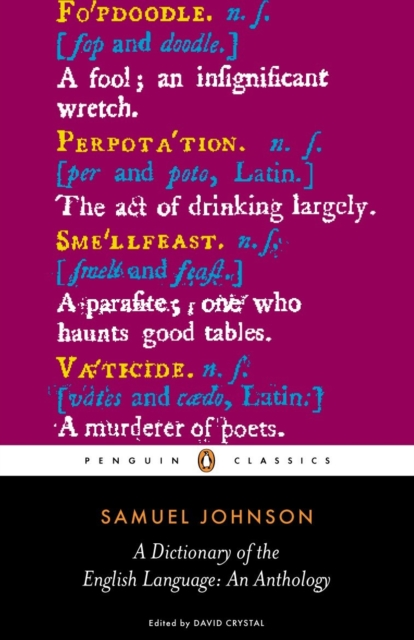 Dictionary of the English Language: an Anthology