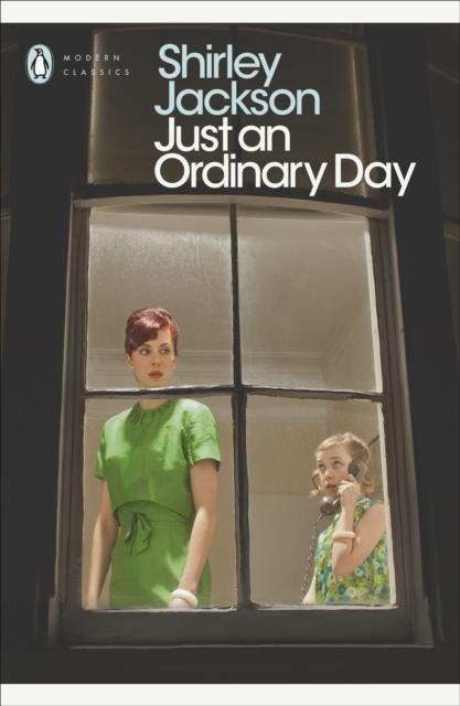 Just an Ordinary Day (Penguin Modern Classics)