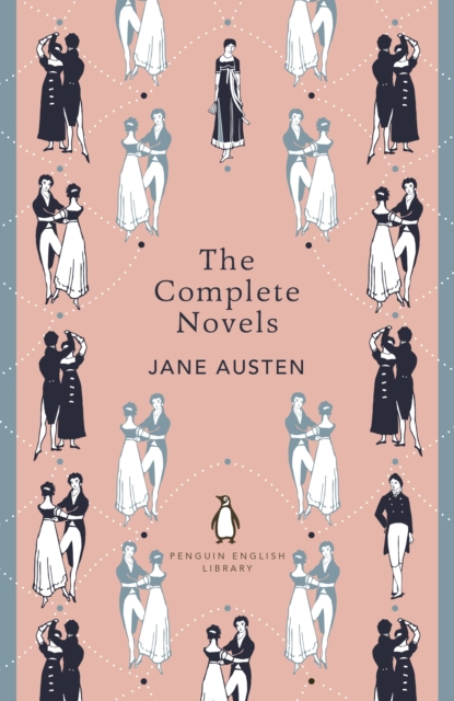 The Complete Novels of Jane Austen (The Penguin English Library)
