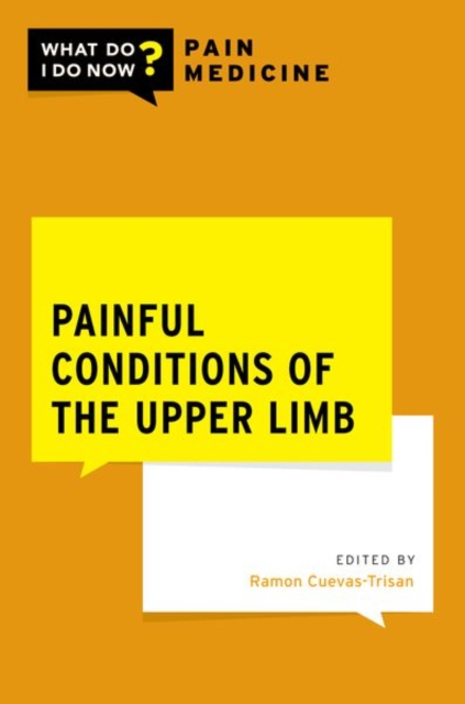 Painful Conditions of the Upper Limb