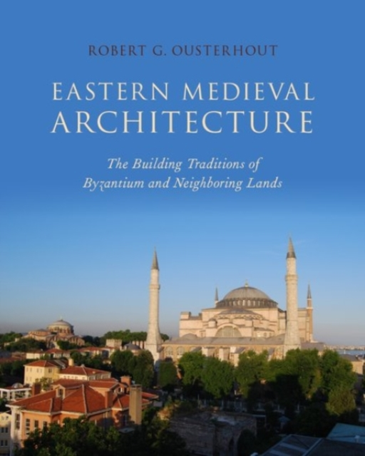 Eastern Medieval Architecture