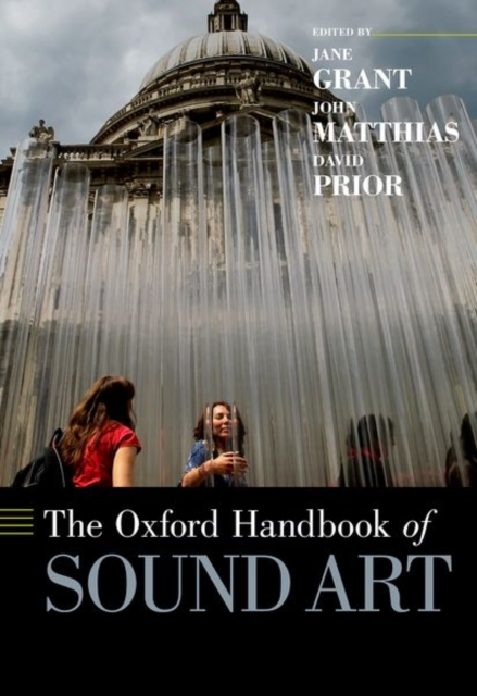 Oxford Handbook of Sound Art