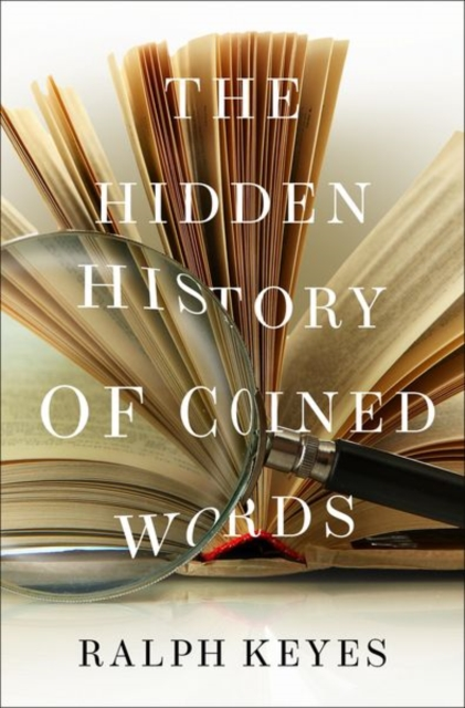 Hidden History of Coined Words