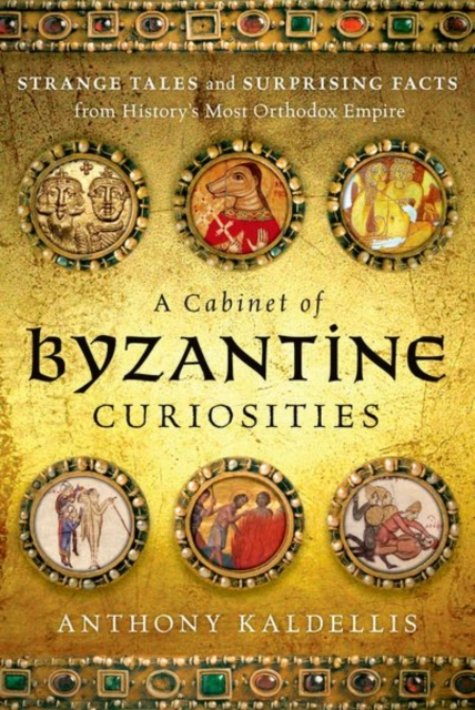 Cabinet of Byzantine Curiosities