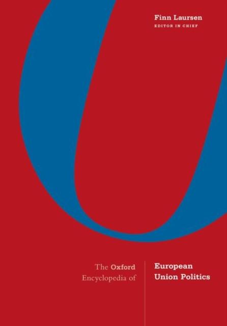 Oxford Encyclopedia of European Union Politics