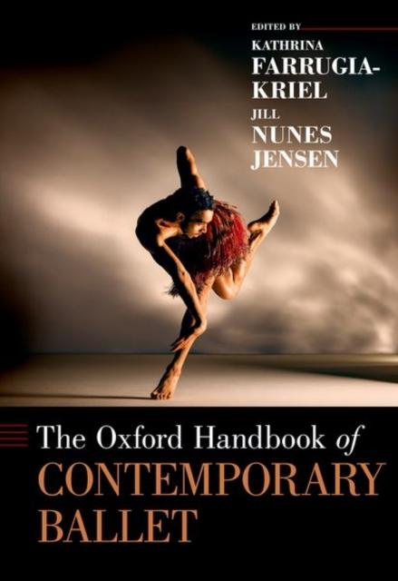 Oxford Handbook of Contemporary Ballet
