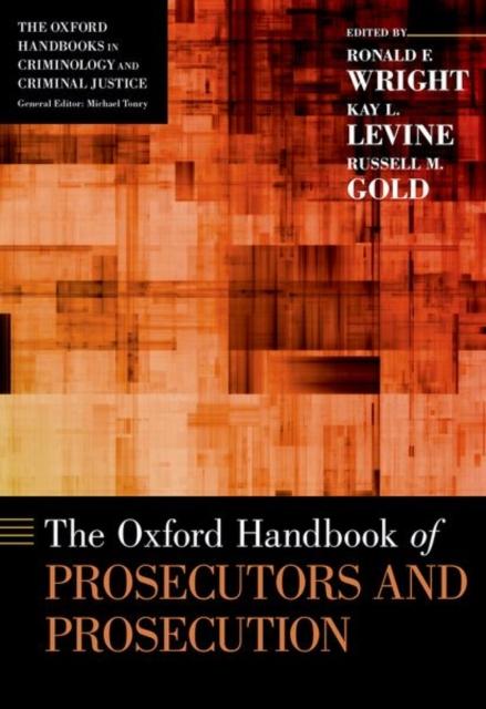 Oxford Handbook of Prosecutors and Prosecution