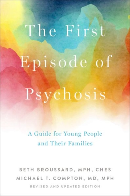 First Episode of Psychosis