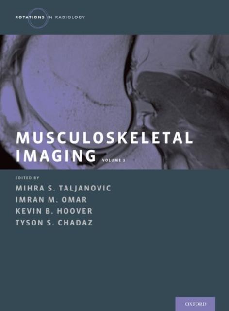 Musculoskeletal Imaging Volume 2