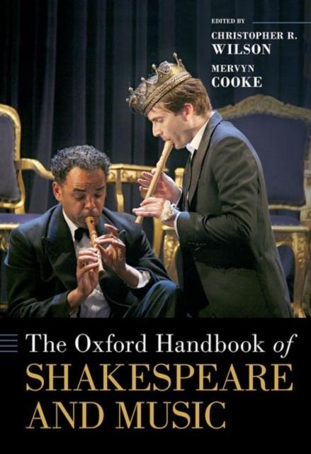 Oxford Handbook of Shakespeare and Music