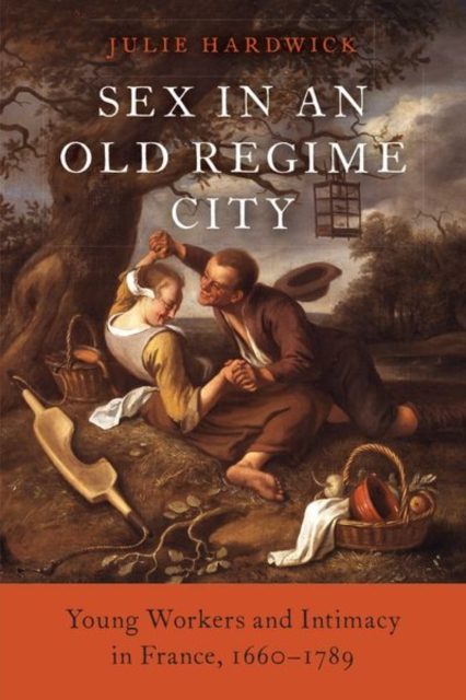 Sex in an Old Regime City