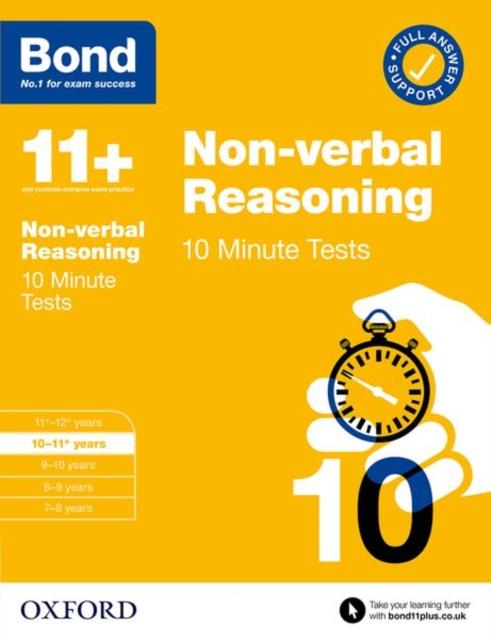 Bond 11+: Bond 11+ 10 Minute Tests Non-verbal Reasoning 10-11 years