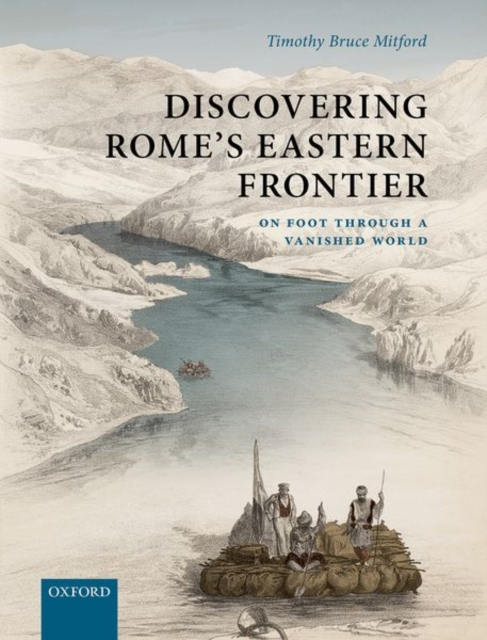Discovering Rome's Eastern Frontier