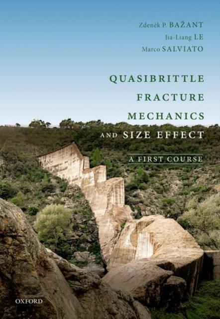 Quasibrittle Fracture Mechanics and Size Effect